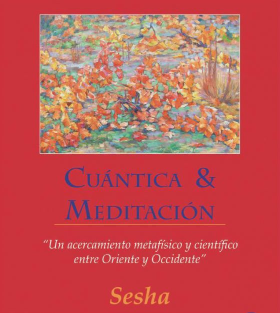 Cuántica & Meditación – Edición digital