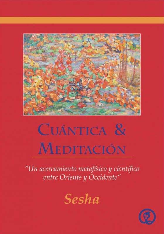 cuantica y meditacion sesha