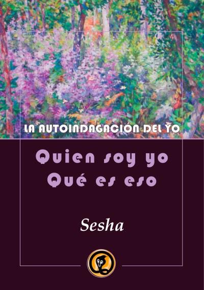 La autoindagación del yo (espagnol)