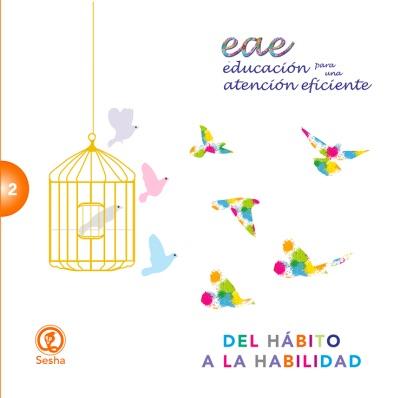 Del hábito a la habilidad (Spanish)