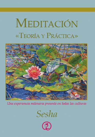 Meditación, Teoría y Práctica (espanhol)