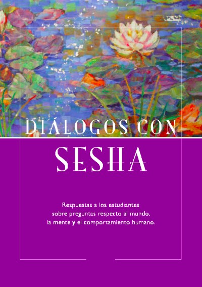 Dialogues with Sesha (Spanish)