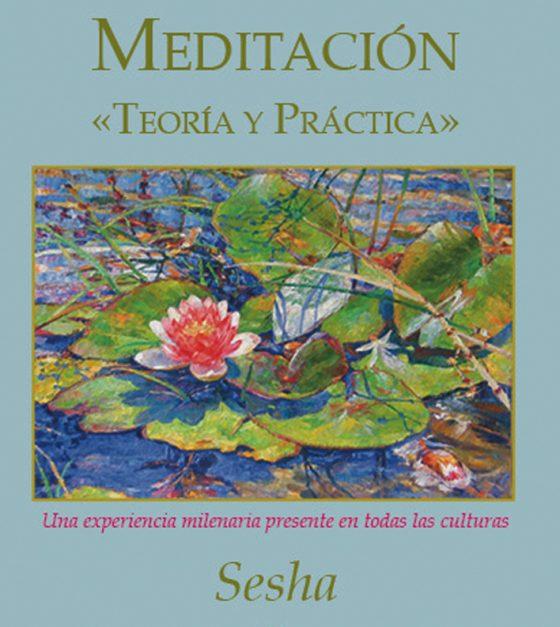 Meditación, Teoría y Práctica